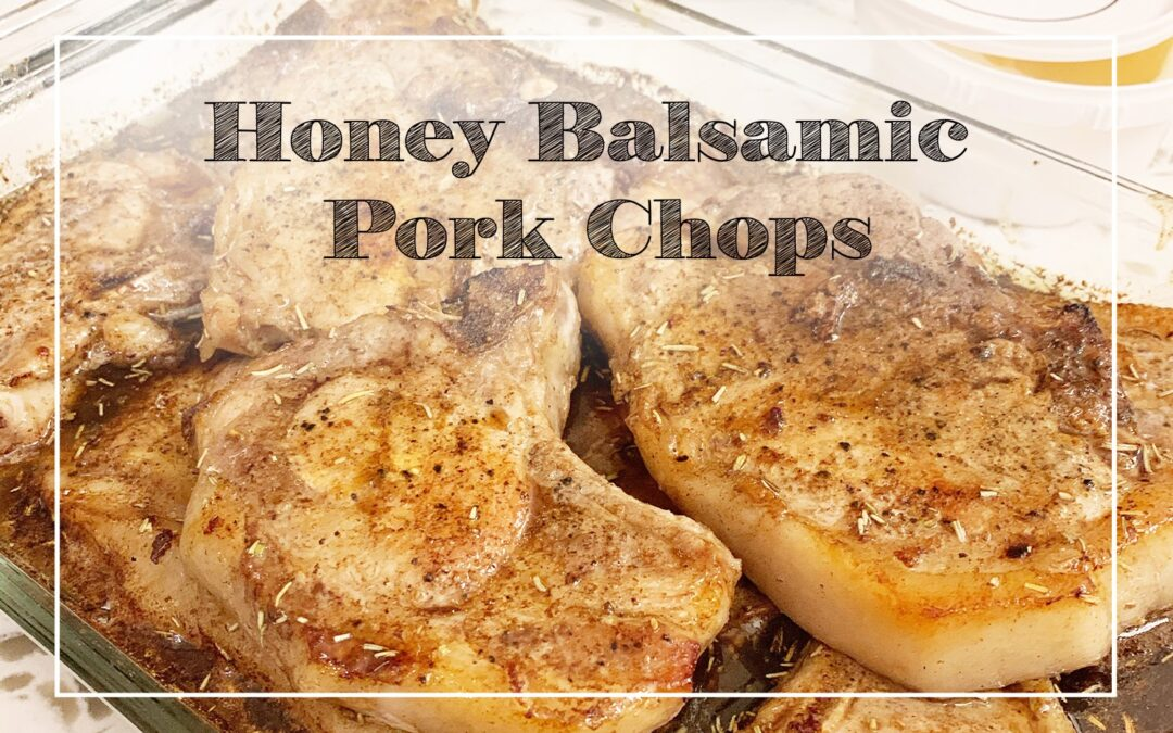 Honey Balsamic Pork Chops