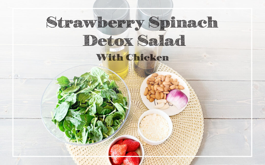Strawberry Spinach Detox Salad With Chicken
